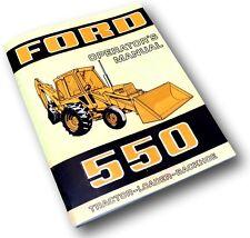 FORD 550 TRACTOR LOADER BACKHOE OWNERS OPERATORS MAINTENANCE MANUAL DIESEL