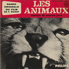45TRS VINYL 7''/ FRENCH EP BO FILM PHILIPS / MAURICE JARRE / ANIMAUX / ROSSIF