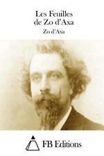 Les Feuilles de Zo D'Axa by Zo D'Axa (2015, Paperback)