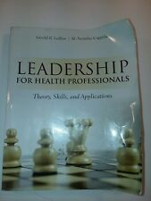 Leadership for Health Professionals by M. Nicholas Coppola and Gerald R....