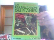La multiplication des plantes par Michelle Lamontagne
