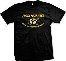 Finish Your Beer There Are Sober People In India  Funny Sayings Mens T-shirt