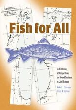 Fish For All: An Oral History of Multiple Claims and Divided Sentiment on Lake