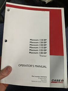 Case IH Maxxum 110 120 130 115 140 EP Efficient Power tractor operators manual