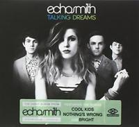 Echosmith Talking Dreams Album CD NEW Cool Kids Nothings Wrong Bright UK NEW