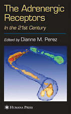 The Adrenergic Receptors: In the 21st Century (The Receptors), , New Book
