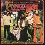 Canned Heat - Live at the Topanga Corral (Live Recording, 2002)