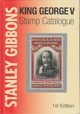 Stanley Gibbons King George V Stamp Catalogue, 1st Edition, NEW