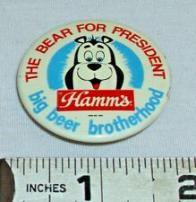 HAMM'S BEER THE BEAR FOR PRESIDENT PINBACK METAL BUTTON