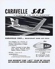 PUBLICITE ADVERTISING 064 1959 SAS Caravelle l'heure de vol en 40 minutes