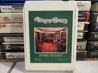 WAYNE BERRY Home At Last (8-Track Tape)
