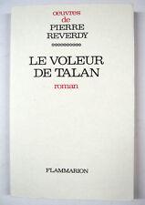 REVERDY Pierre. Le voleur de talan. Roman.