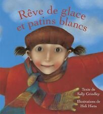 Rêve de glace et patins blancs (French Edition)-ExLibrary