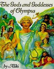 The Gods and Goddesses of Olympus by Aliki (1997, Paperback, Reprint)