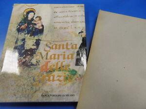 SANTA MARIA DELLE GRAZIE IN MILANO. CON COFANETTO. PIZZI 1983