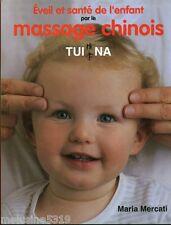 "Livre Santé "" Massage Chinois TUI NA - Maria  Mercati ""  ( No 1421 ) Book"