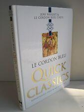 Le Cordon Bleu Quick Classics Sophisticated Food In No Time At All, Jeni Wright