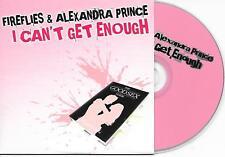 FIREFLIES ft ALEXANDRA PRINCE - I can't get enough CD SINGLE 3TR Dutch Cardsleev
