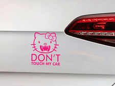 Dont Touch my Car Aufkleber Tuning hello kitty Sticker Bad Kitty Katze JDM OEM