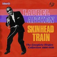 Laurel Aitken & Friends - Skinhead Train - The Complete Singles Collec (NEW 5CD)