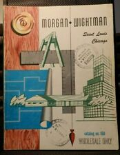 Morgan-Wightman Catalog No. 158 - Wholesale only Illustrated - 1958 St. Louis Mo