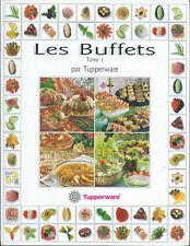 """Tupperware  LIVRE DE RECETTES """"LES BUFFETS """"TOME 1"""