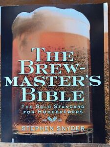 The Brewmasters Bible by Stephen Snyder (Hardback, 1997)