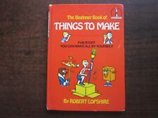 THE BEGINNER BOOK OF THINGS TO MAKE Robert Lopshire Dr Seuss Reader Vintage Book