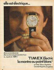 Publicité Advertising  1966 Montre TIMEX Electric la montre au point blanc