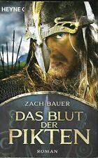 Bauer - DAS BLUT DER PIKTEN  Historisches Abenteuer TB
