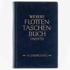 Weyers Flottentaschenbuch 1969 / 70. 50. Jahrgang. Gerhard Albrecht