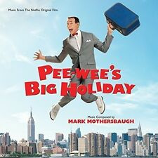 Mark Mothersbaugh - Pee-Wee'S Big Holiday (Original Soundtrack) [New CD]