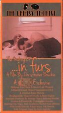 The Making of In Furs VHS Uneasy Archive 2016 Christopher Bouchie KOTW Limited