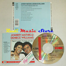 CD JOHNNY MATHIS & DENIECE WILLIAMS That's what friends are for mc lp dvd vhs