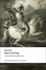 The Civil War (Oxford World's Classics), Very Good Condition Book, Caesar, Juliu