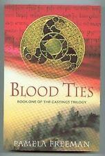 Blood ties bk 1 Pamela freeman pb 2007 castings trilogy fiction fantasy book