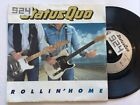 Status Quo: Rollin? Home / Lonely:  7? Vinyl Single 45rpm Picture Sleeve Ex Ex