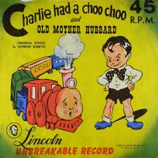 """7"""" MARION ROSETTE Charlie Had A Choo Choo / Old Mother Hubbard LINCOLN USA 1949"""
