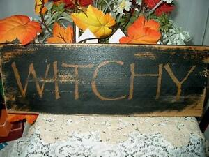 Primitive Halloween Sign WITCHY Great Sign!