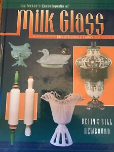 Collectors Encyclopedia of Milk Glass & Elegant Glassware of the Depression Era