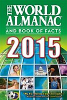 The World Almanac and Book of Facts 2015 by Janssen, Sarah