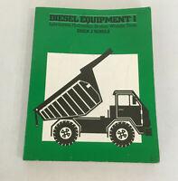 Diesel equipment 1 lubrication hydraulics brakes wheels tires PB Erich Schulz
