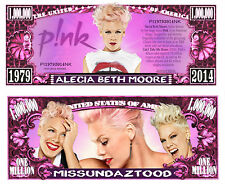 P!nk ~ Alecia Beth Moore ~ Pink ~ Million Dollar Bill Funny Money Novelty Note