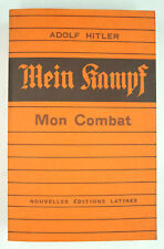 HITLER, A. - Mein Kampf / Mon Combat - Nouvelles Éditions Latines - [1979] - BE