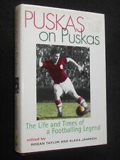 Puskas on Puskas (1997-1st) Hungarian Footballing Legend Football - Rogan Taylor