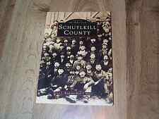 Images Of America - Schuylkill County PA by Leo Ward & Mark Taylor PB ILLUS 1996