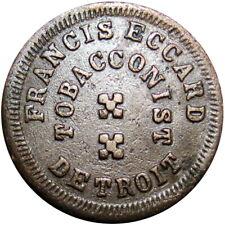 1863 Detroit Michigan Civil War Token Francis Eccard Tobacconist Tobacco