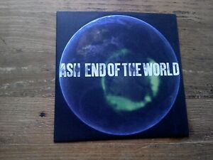 Ash End Of The World Radio Edit CD Single 2006 Promo Use Only