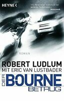 Der Bourne Betrug (Jason Bourne 5) von Robert Ludlum (TB, Mangelexemplar)