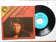 Schallplatte  ST45 Vinyl.Roland Kaiser